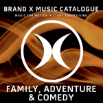Brand X Music Family, Adventure & Comedy Vol. 1