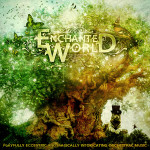 Enchanted World