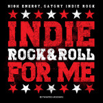 Indie Rock & Roll for Me